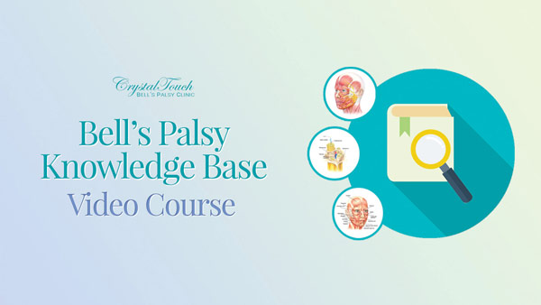 Bell's Palsy Video Course 1